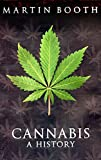 Booth, Martin: Cannabis: A History