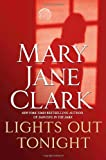 Clark, Mary Jane: Lights Out Tonight