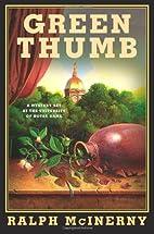 Green thumb by Ralph McInerny