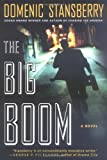 Stansberry, Domenic: The Big Boom