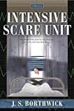 Borthwick, J. S.: Intensive Scare Unit