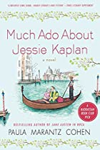 Much Ado About Jessie Kaplan by Paula…