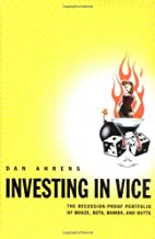 Investing in Vice: The Recession-Proof…