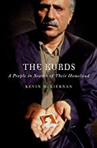 The Kurds: A People in Search of Their…
