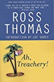 Thomas, Ross: Ah, Treachery