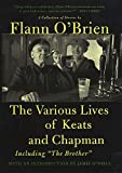 Flann O'Brien: The Various Lives of Keats and Chapman: Including The Brother