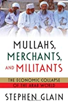 Mullahs, Merchants, and Militants: The…