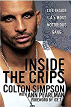 Inside the Crips: Life Inside L.A.'s…