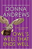 Andrews, Donna: Owls Well That Ends Well (Meg Langslow Mysteries)