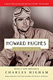 Higham, Charles: Howard Hughes: The Secret Life