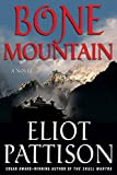 Pattison, Eliot: Bone Mountain