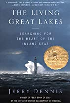 The Living Great Lakes: Searching for the…
