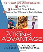 The All-New Atkins Advantage: The 12-Week…