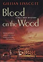 Blood on the Wood by Gillian Linscott