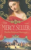 Brenda Rickman Vantrease: The Mercy Seller: A Novel