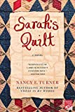Turner, Nancy E.: Sarah's Quilt: A Novel of Sarah Agnes Prine and the Arizona Territories, 1906