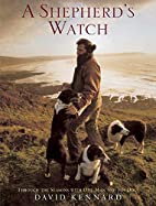 A Shepherd's Watch: Through the Seasons with…