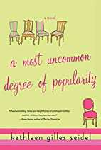 A Most Uncommon Degree of Popularity by…
