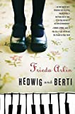 Arkin, Frieda: Hedwig and Berti