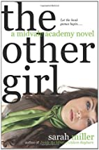 The Other Girl: A Midvale Academy Novel by…