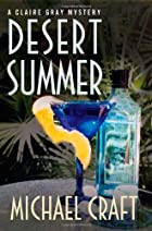 Desert Summer by Michael Craft