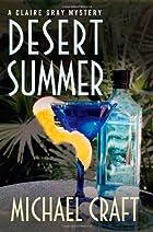 Desert Summer by Michael Craft