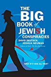 NEUMAN, JOSHUA: The Big Book Of Jewish Conspiracies