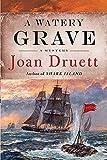 Druett, Joan: A Watery Grave