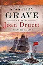 A Watery Grave by Joan Druett