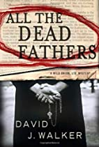 All the Dead Fathers (Kirsten and Dugan) by…
