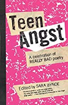 Teen Angst: A Celebration of Really Bad…