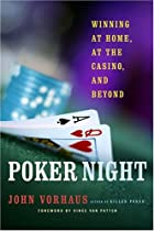 Poker Night: Winning at Home, at the Casino,…