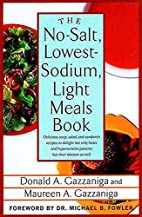 The No-Salt, Lowest-Sodium Light Meals Book…
