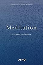 Meditation: The First and Last Freedom by…