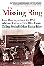 The Missing Ring: How Bear Bryant and the…