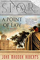 A Point of Law by John Maddox Roberts