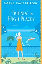 Friends in High Places by Marne Davis…