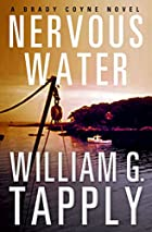 Nervous Water by William G. Tapply