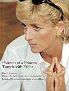 Portraits of a Princess: Travels with Diana…