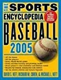 Neft, David S.: The Sports Encyclopedia: Baseball 2005