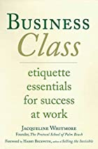 Business Class: Etiquette Essentials for…