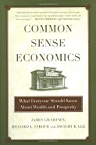 Common Sense Economics: What Everyone Should…