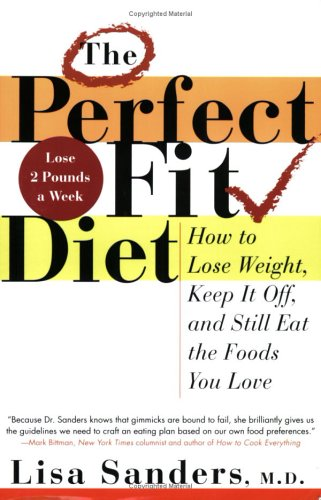 the-perfect-fit-diet-how-to-lose-weight-keep-it-off-and-still-eat-the-foods-you-love