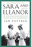 Pottker, Jan: Sara And Eleanor: The Story Of Sara Delano Roosevelt And Her Daughter-In-Law, Eleanor Roosevelt