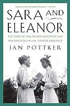 Sara and Eleanor: The Story of Sara Delano…
