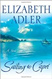 Adler, Elizabeth A.: Sailing to Capri