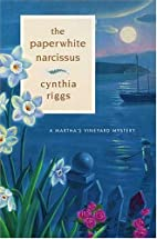 The Paperwhite Narcissus by Cynthia Riggs