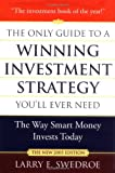 Swedroe, Larry E.: The Only Guide To A Winning Investment Strategy You'll Ever Need 2005