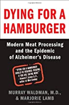 Dying for a Hamburger: Modern Meat…