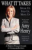 Henry, Amy: What It Takes: A Modern Woman&#39;s Guide to Success in Business